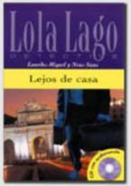 LOLA LAGO 2: LEJOS DE CASA (+ CD)