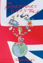 THE AMBASSADOR'S WIFE'S TALE Paperback