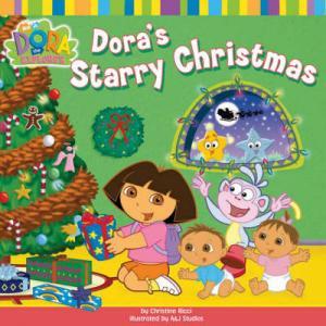 DORA THE EXPLORER : DORA'S STARRY CHRISTMAS Paperback