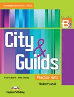 CITY & GUILDS PRACTICE TESTS B2 Student's Book @