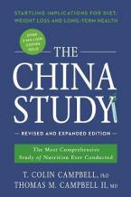 THE CHINA STUDY : REVISED AND EXPANDED REVISION :THE MOST COMPREHENSIVE OF NUTRITION EVER CONDUCTED AND THE STRATLING IMPLICATIONS FOR DIET, WEIGHT LOSS, AND LONG-TERM HEALTH Paperback