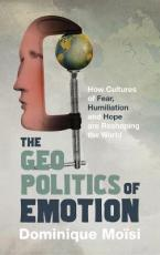 THE GEOPOLITICS OF EMOTION Paperback