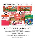 OXFORD DISCOVER 1 PACK RENAISSANCE PACK (SB+ WORKBOOK+ GLOSSARY+ OXFORD PRIMARY SKILLS 3: READING AND WRITING + READER) - 02481