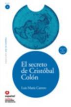 LECTURAS GRADUADAS 3: EL SECRETO DE CRISTOBAL COLON (+ CD)