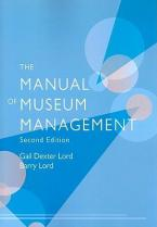 THE MANUAL OF MUSEUM MANAGEMENT 2ND ED Paperback
