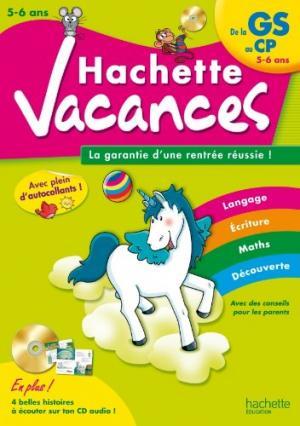 HACHETTE VACANCES DE LA GS AU CP