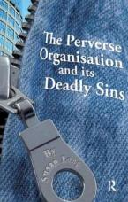 THE PREVERSE ORGANISATION AND ITS DEADLY SINS  Paperback