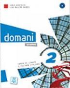 DOMANI 2 LIBRO (+ WORKBOOK + DVD)