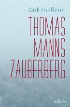 THOMAS MANN ZAUBERBERG :EINSTIEG, ETAPPEN,AUSBLICK Paperback