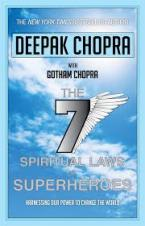 SEVEN SPIRITUAL LAWS OF SUPERHEROES : HARNESSING OUR POWER TO CHANGE THE WORLD Paperback
