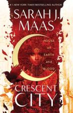 CRESCENT CITY 1: HOUSE OF EARTH AND BLOOD