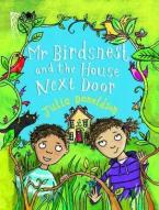 MR BIRDNEST AND THE HOUSE NEXT DOOR  Paperback