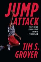 JUMP ATTACK : THE FORMULA FOR EXPLOSIVE ATHLETIC PERFORMANCE Paperback