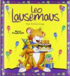 LEO LAUSEMAUS HAT GEBURTSTAG Paperback