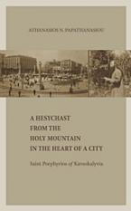 A Hesychast from the Holy Mountain in the Heart of a City