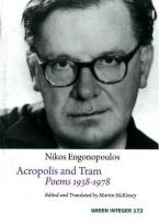 ACROPOLIS AND TRAM : POEMS 1938-1978 Paperback