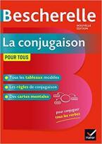 BESCHERELLE LA CONJUGAISON POUR TOUS 2019 HC