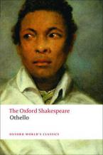 OXFORD WORLD CLASSICS : OTHELLO THE OXFORD SHAKESPEARE Paperback B FORMAT