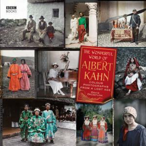 THE WONDERFUL WORLD OF ALBERT KAHN: COLOR PHOTOGRAPHS OF A LOST AGE Paperback