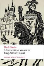 OXFORD WORLD CLASSICS : A CONNECTICUT YANKEE IN KING ARTHUR'S COURT N/E Paperback B FORMAT