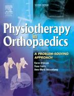 PHYSIOTHERAPY IN ORTHOPAEDICS: A PROBLEM-SOLVING APPROACH 2ND ED Paperback