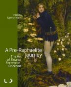 A PRE-RAPHAELITE JOURNEY Paperback