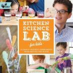 KITCHEN SCIENCE LAB FOR KIDS  Paperback