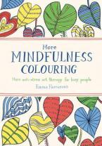 MORE MINDFULNESS COLOURING Paperback