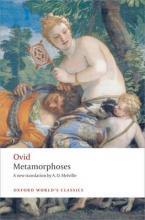 OXFORD WORLD CLASSICS : METAMORPHOSES Paperback B FORMAT