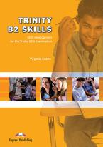 TRINITY B2 SKILLS STUDENT'S BOOK