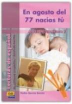 EN AGOSTO DEL 77 NACIAS TU (+ CD)