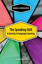 The Speaking Skill and Anxiety in Language Learning