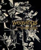 Weavings. Painting and tapestry in Greece from 1960 to the present