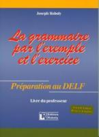 LA GRAMMAIRE PAR L'EXAMPLE ET L'EXERCICE PROFESSEUR N/E