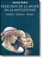DERECHOS DE LA MUJER EN LA ANTIGUEDAD: EGIPTO, GRECIA, ROMA