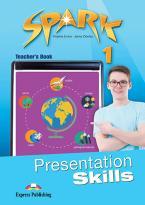 SPARK 1 TEACHER'S BOOK  PRESENTATION SKILLS