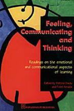 Feeling, Communicating and Thinking