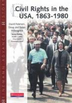 HEINEMANN ADVANCED HISTORY CIVIL RIGHTS IN THE USA, 1863-1980  PB