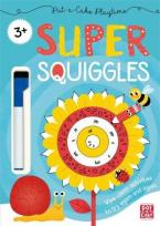 PAT-A-CAKE PLAYTIME: SUPER SQUIGGLES Paperback
