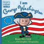 I AM GEORGE WASHINGTON  HC