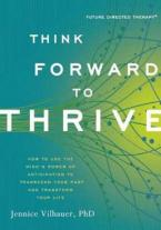 THINK FORWARD TO THRIVE Paperback