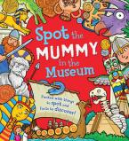 SPOT THE MUMMY .... AT THE MUSEUM  Paperback