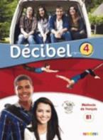 DECIBEL 4 B1.1 METHODE (+ CD + DVD)