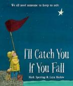 I'LL CATCH YOU IF YOU FALL Paperback