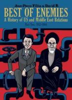 BEST OF ENEMIES : 1953-1984 A HISTORY OF US AND MIDDLE EAST RELATIONS Paperback