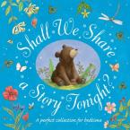 SHALL WE SHARE A STORY TONIGHT? HC