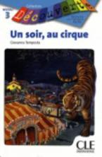 LCEFF 3: UN SOIR,AU CIRQUE
