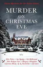 MURDER ON CHRISTMAS EVE : CLASSIC MYSTERIES FOR THE FESTIVE SEASON Paperback