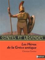 CONTES ET LEGENDES LES HEROS DE LA GRECE ANTIQUE  POCHE