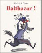BALTHAZAR !  POCHE